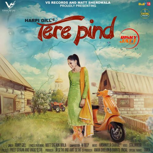 Tere Pind Harpi Gill Mp3 Song Download