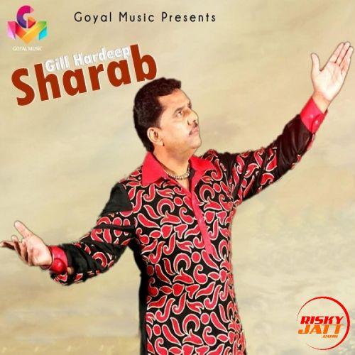 Sharab Gill Hardeep Mp3 Song Download