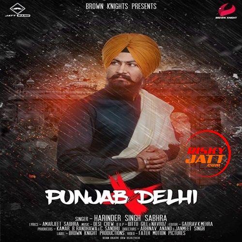 Punjab Vs Delhi Harinder Singh Sabhra Mp3 Song Download