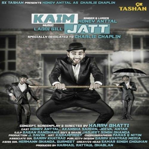 Kaim Jatt Honey Anttal Mp3 Song Download