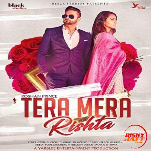 Tera Mera Rishta Roshan Prince Mp3 Song Download