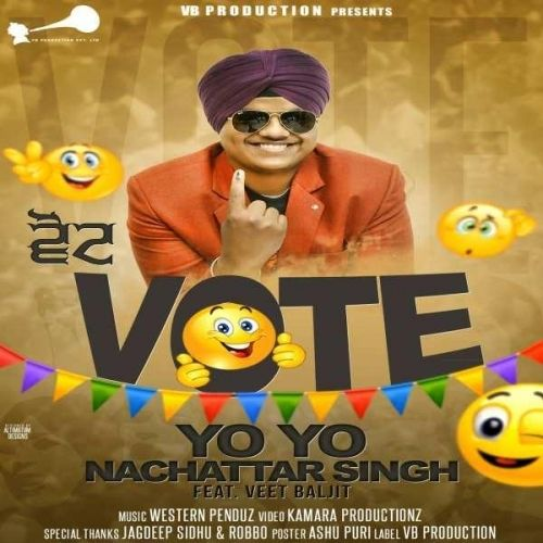 Vote Veet Baljit, Yo Yo Nachattar Singh Mp3 Song Download