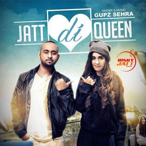 Jatt Di Queen Gupz Mp3 Song Download