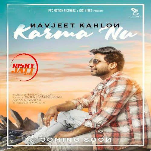 Karma Nu Navjeet Kahlon Mp3 Song Download