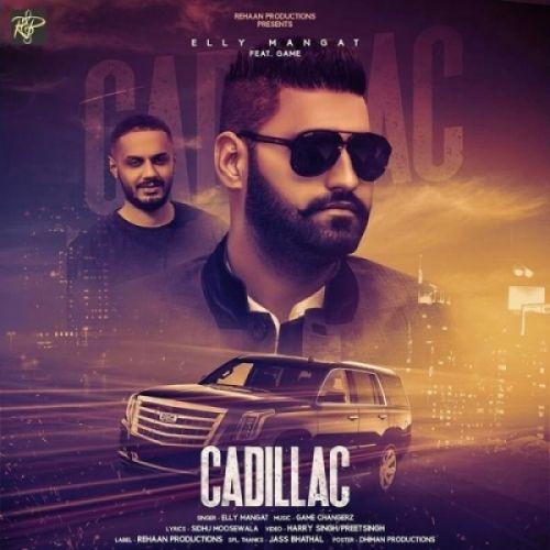 Cadillac Elly Mangat Mp3 Song Download