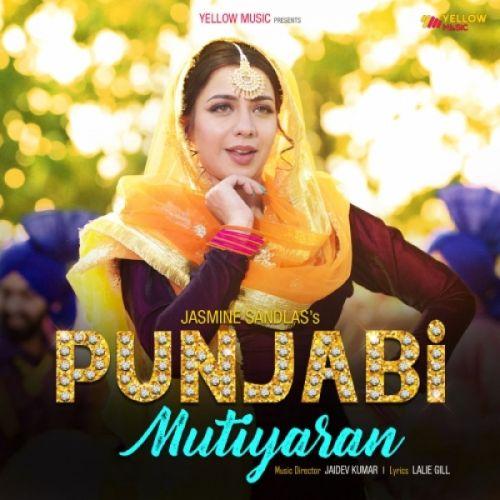 Punjabi Mutiyaran Jasmine Sandlas Mp3 Song Download
