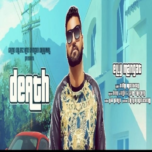 Death Elly Mangat Mp3 Song Download