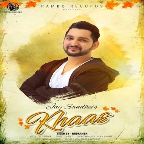 Khaas Jay Sandhu Mp3 Song Download