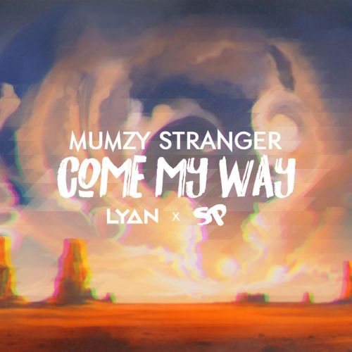 Come My Way Mumzy Stranger Mp3 Song Download