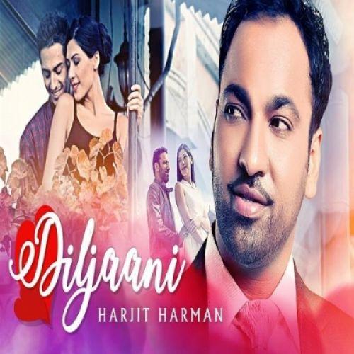 Diljaani (24 Carat) Harjit Harman Mp3 Song Download
