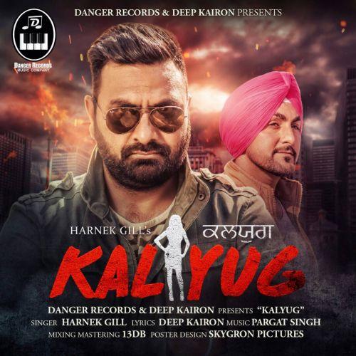 Kalyug Harnek Gill Mp3 Song Download