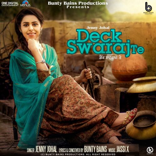 Deck Swaraj Te Jenny Johal Mp3 Song Download