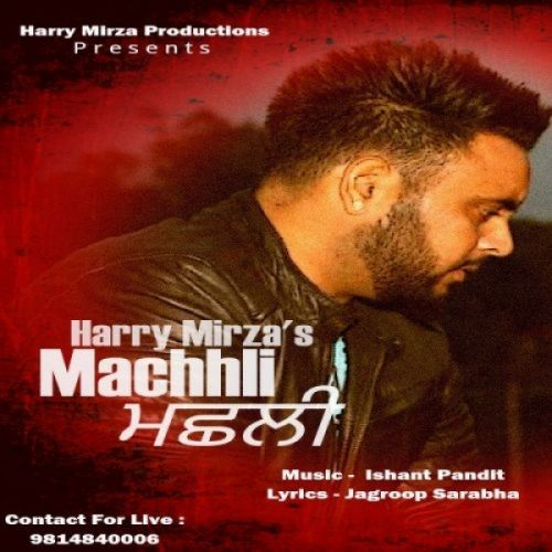Machhli Harry Mirza Mp3 Song Download