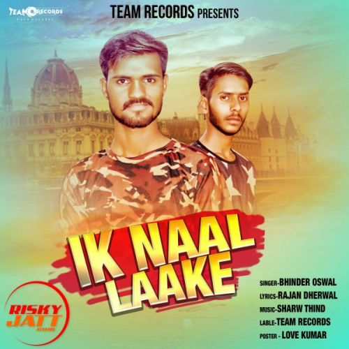 Ik Naal Laake Bhinder Oswal Mp3 Song Download