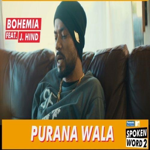 Purana Wala Bohemia, J Hind Mp3 Song Download
