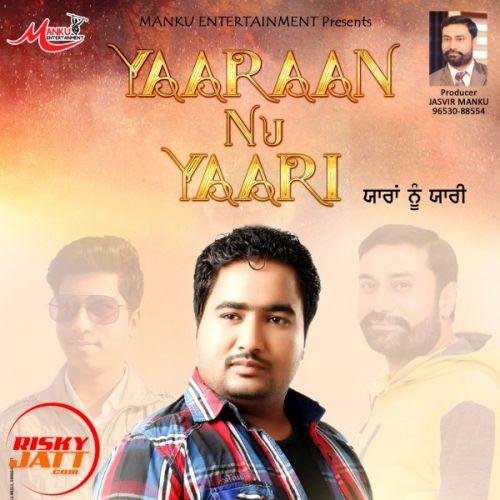 Yarran Nu Yarri Gurpreet Sidhu Mp3 Song Download