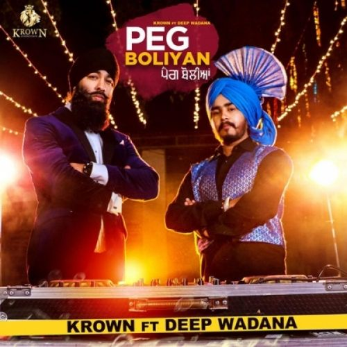 Peg Boliyan Krown, Deep Wadana Mp3 Song Download