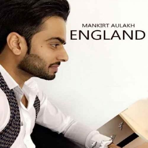 England Mankirt Aulakh Mp3 Song Download