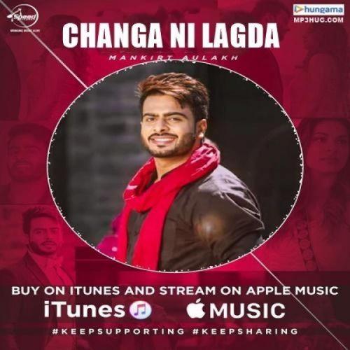 Changa Ni Lagda Mankirt Aulakh Mp3 Song Download