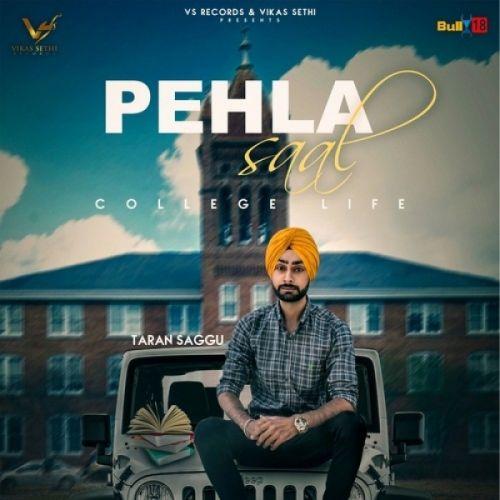 Pehla Saal (College Life) Taran Saggu Mp3 Song Download