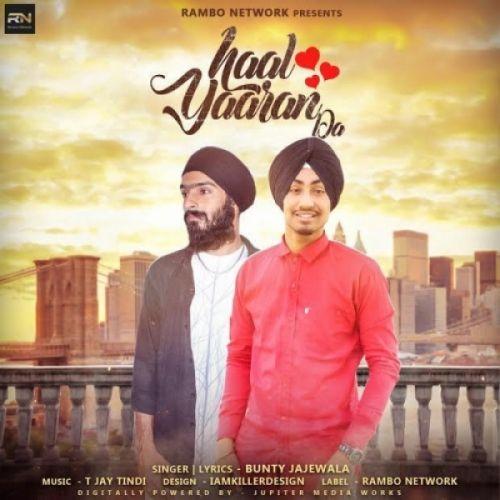 Haal Yaaran Da Bunty Jajewala Mp3 Song Download
