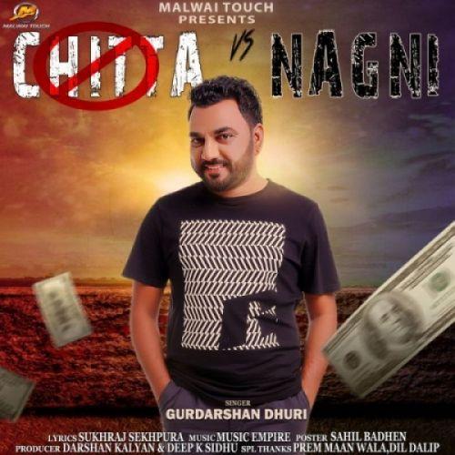 Chitta Vs Nagni Gurdarshan Dhuri Mp3 Song Download