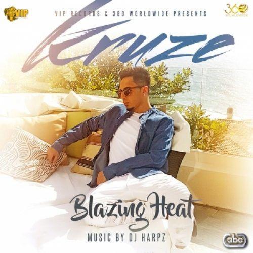 Blazing Heat Kruze Mp3 Song Download