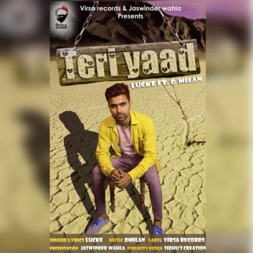 Teri Yaad Luck E, D Milan Mp3 Song Download