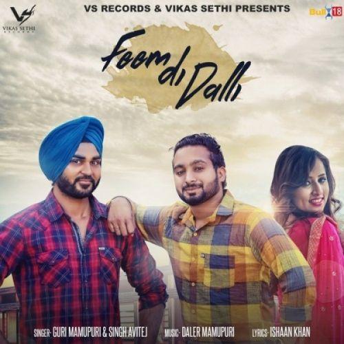 Feem Di Dalli Guri Mamupuri, Singh Avitej Mp3 Song Download