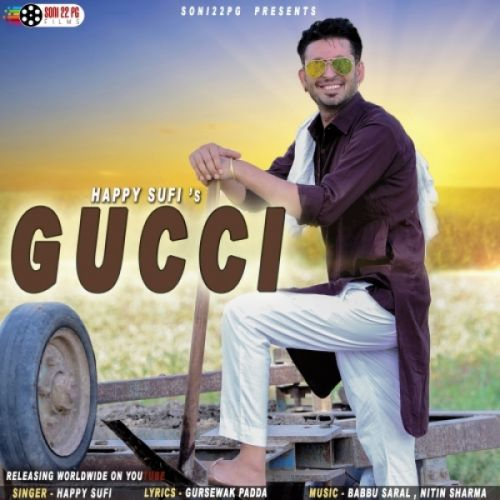 Gucci Happy Sufi Mp3 Song Download
