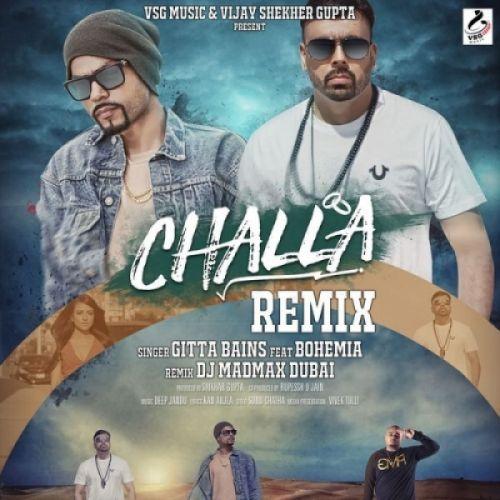 Challa (Remix) Gitta Bains, Bohemia Mp3 Song Download