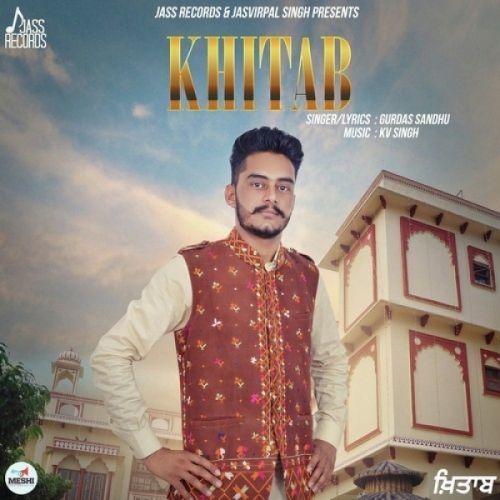 Khitab Gurdas Sandhu Mp3 Song Download
