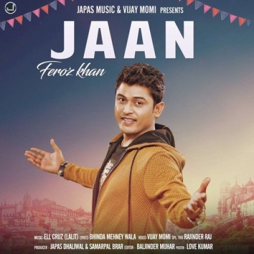 Jaan Feroz Khan Mp3 Song Download