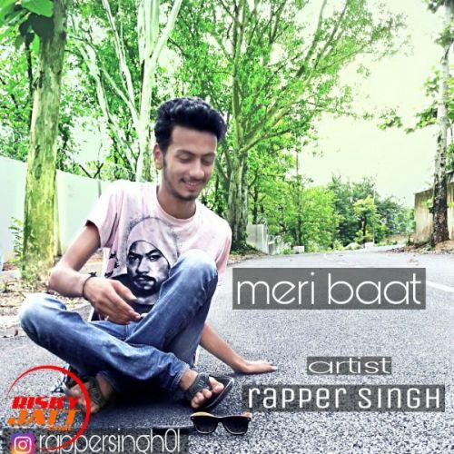 Meri Baat Rapper Singh, Rapper Shubham Mp3 Song Download