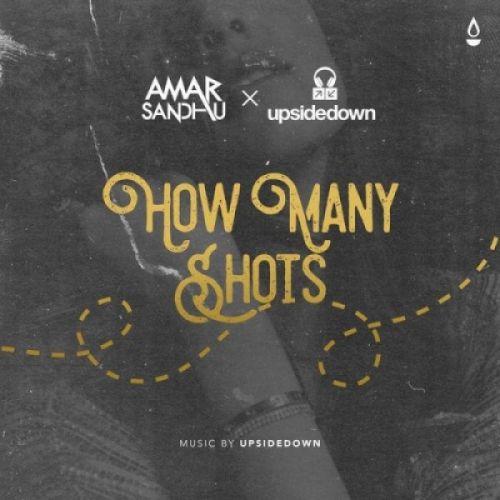 How Many Shots Amar Sandhu Mp3 Song Download