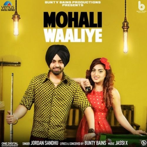 Mohali Waaliye Jordan Sandhu Mp3 Song Download