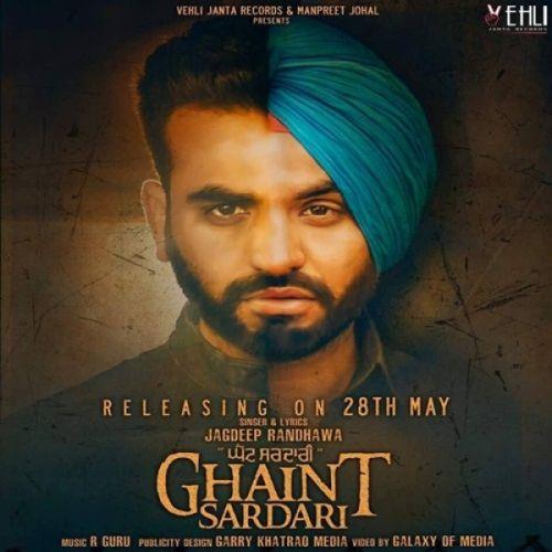 Ghaint Sardari Jagdeep Randhawa Mp3 Song Download