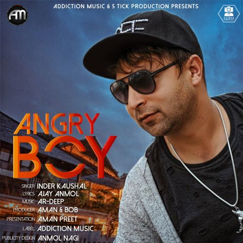 Angry Boy Inder Kaushal Mp3 Song Download