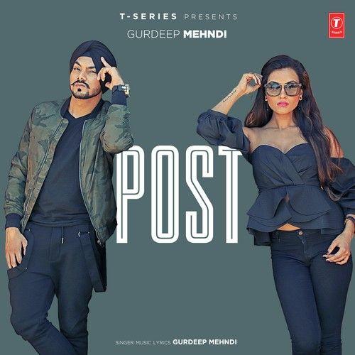 Post Gurdeep Mehndi Mp3 Song Download
