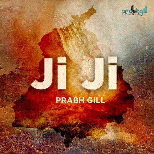 Ji Ji Prabh Gill Mp3 Song Download