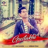 Gustakhi Harp Bhullar Mp3 Song Download
