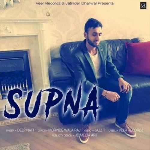 Supna Deep Natt Mp3 Song Download