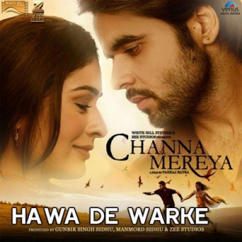 Hawa De Warke (Channa Mereya) Ninja Mp3 Song Download