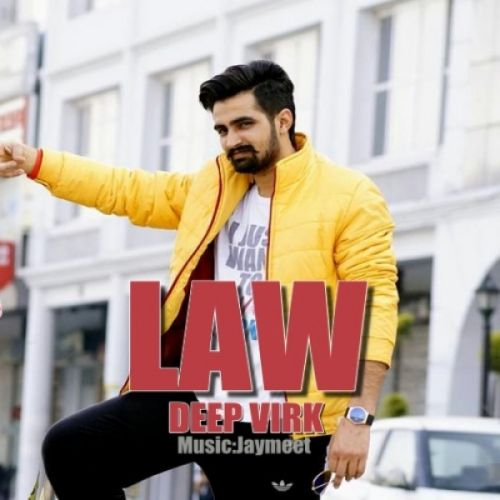 Law Deep Virk Mp3 Song Download