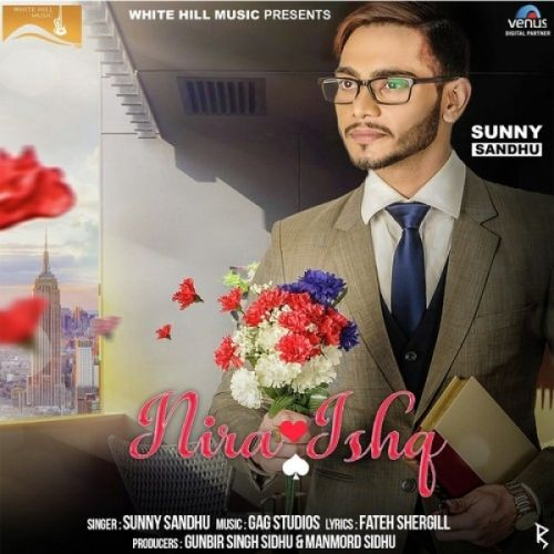 Nira Ishq Sunny Sandhu Mp3 Song Download