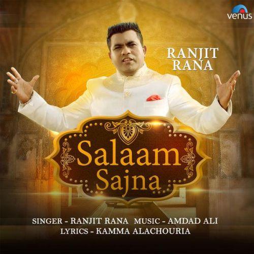 Salaam Sajna Ranjit Rana Mp3 Song Download