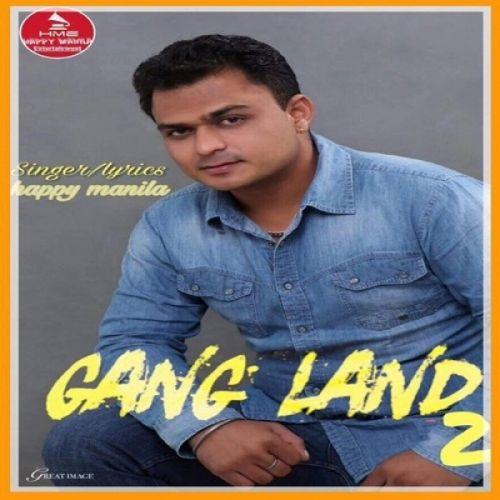 Gangland 2 Happy Manila Mp3 Song Download