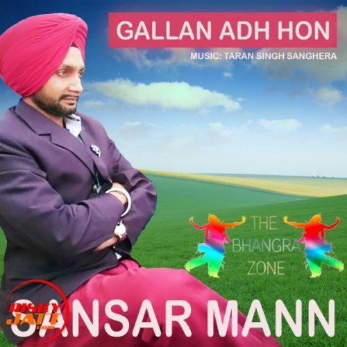 Gallan Adh Hon Sansar Mann Mp3 Song Download