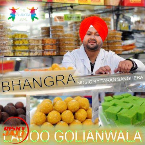 Bhangra LADOO GOLIANWALA Mp3 Song Download