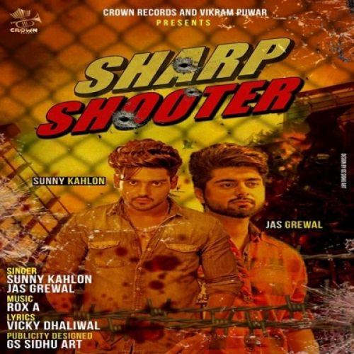 Sharp Shooter Sunny Kahlon, Jas Grewal Mp3 Song Download